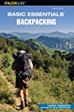 Basic Essentials Backpacking, 3rd (Basic Essentials Series)