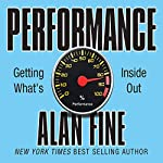 Performance: Getting What's Inside Out | Alan Fine