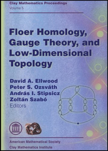 Floer Homology, Gauge Theory, and Low Dimensional Topology