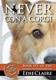Never Con a Corgi (Leigh Koslow Mystery Series, Book 6)