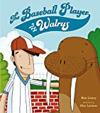 img - for The Baseball Player and the Walrus book / textbook / text book