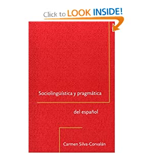 Sociolingüistica y pragmática del español (Georgetown Studies in Spanish Linguistics series) (Spanish Edition)