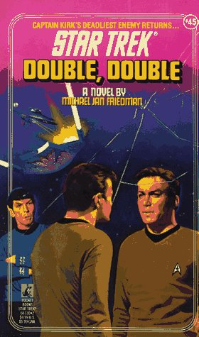 Double, Double (Star Trek, No 45), MICHAEL JAN FRIEDMAN