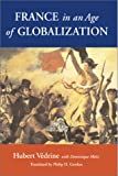 img - for France in an Age of Globalization book / textbook / text book