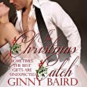 The Christmas Catch (       UNABRIDGED) by Ginny Baird Narrated by Susan Soriano