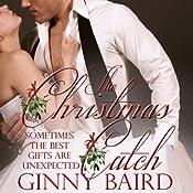 The Christmas Catch | [Ginny Baird]