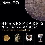Shakespeare's Restless World | Neil MacGregor