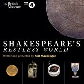 Shakespeare's Restless World | [Neil MacGregor]