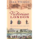 Victorian Londonvon &#34;Liza Picard&#34;
