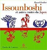 Issounboshi et autres contes du Japon