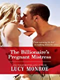 The Billionaires Pregnant Mistress (Billionaire Collection)