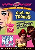 Girl in Trouble / A Good Time with a Bad Girl / Bad Girls Do Cry (Something Weird)