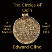The Circles of Odin: A Detective Novel of 1929: The Cyrus Skeen Mysteries | Edward Cline
