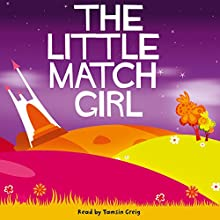 The Little Match Girl (       UNABRIDGED) by Hans Christian Andersen Narrated by Tamsin Greig