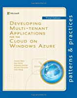Developing Multi-tenant Applications for the Cloud, 3rd Edition