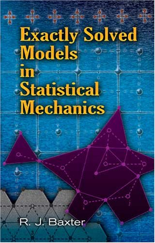 Exactly Solved Models in Statistical Mechanics