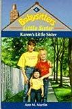 Karen's Little Sister (Babysitters Little Sister) (0590550349) by Martin, Ann M.