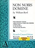 img - for Non Nobis Domine, Four Resolutions Arranged for Three Recorders, (ATB & SAB) book / textbook / text book