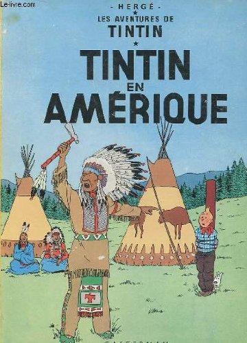 LES AVENTURES DE TINTIN -TINTIN EN AMERIQUE