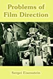 Problems of Film Direction (141021415X) by Eisenstein, Sergei