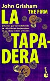 La Tapadera / The Firm (840801997X) by Grisham, John