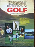 The Sackville Illustrated Dictionary of Golf (094861501X) by Booth, Alan