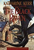The Black Raven: Book Two of the Dragon Mage (055337950X) by Kerr, Katharine