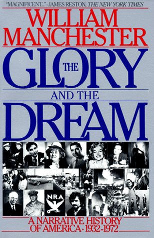 The Glory and the Dream: A Narrative History of America,...