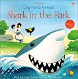 Shark in the Park (Easy Words to Read)