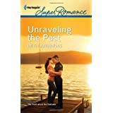 Unraveling the Past (Harlequin Super Romance) ~ Beth Andrews