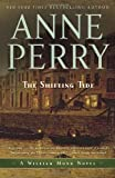 The Shifting Tide: A William Monk Novel (William Monk Novels) (0345514181) by Perry, Anne