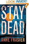 Stay Dead (Elise Sandburg Series Book 2)