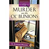 Murder on the Ol' Bunions (LaTisha Barnhart Mystery Series #1) (Heartsong Presents Mysteries #12) ~ S. Dionne Moore