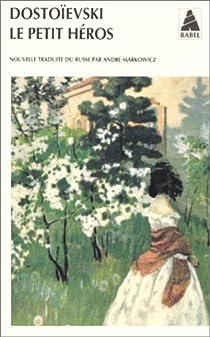 Le Petit Héros par Dostoïevski