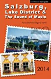 Salzburg, Lake District & The Sound of Music - 2014 edition