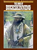 Read Muzzleloader Magazine's The Book of Buckskinning on-line