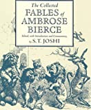COLLECTED FABLES AMBROSE BIERCE (0814208428) by JOSHI, S.T.