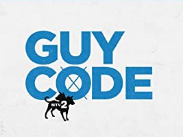 Guy Code Season 2 [HD]