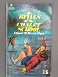 Rivals of the Chalet School (Armada S) (0006902189) by Dyer, Elinor M Brent-