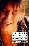echange, troc Bill Pronzini, Barry N. Malzberg - La Nuit hurle, 2ème édition