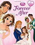 Disney Princess: Forever After (1423165624) by Disney Book Group