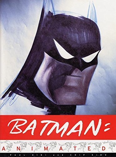 Batman Animated by Dini, Paul, Kidd, Chip (1998) Hardcover
