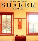 Essential Book of Shaker (0789300079) by Larkin, David