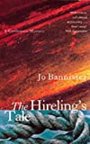 The Hireling's Tale (0330373552) by Bannister, Jo