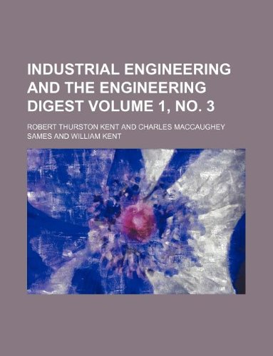 Industrial engineering and the engineering digest Volume 1, no. 3