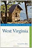 Explorer&#39;s Guide West Virginia (Second Edition)  (Explorer&#39;s Complete)
