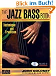 Jazz Bass Book: Technique and Traditi...