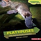 Platypuses: Web-Footed Billed Mammals Hörbuch von Rebecca E. Hirsch Gesprochen von:  Intuitive