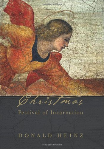 Christmas: Festival of Incarnation