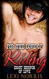Gay Romance: For The Love of Riding: Eight Seconds of Love